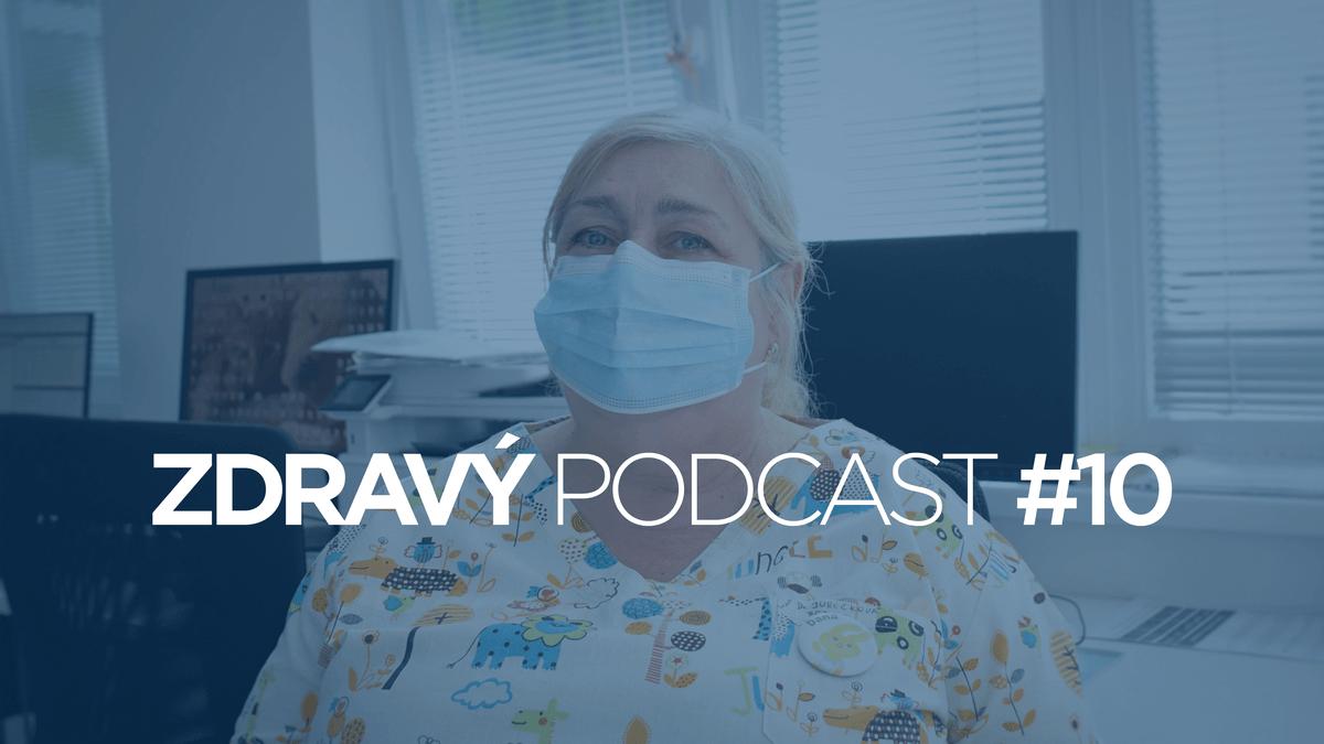 Podcast #10 Lekárka deťom: Gumičky za ušká anoštek do rúška